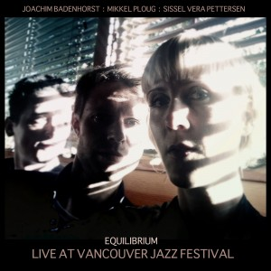 Live At Vancouver Jazzfestival